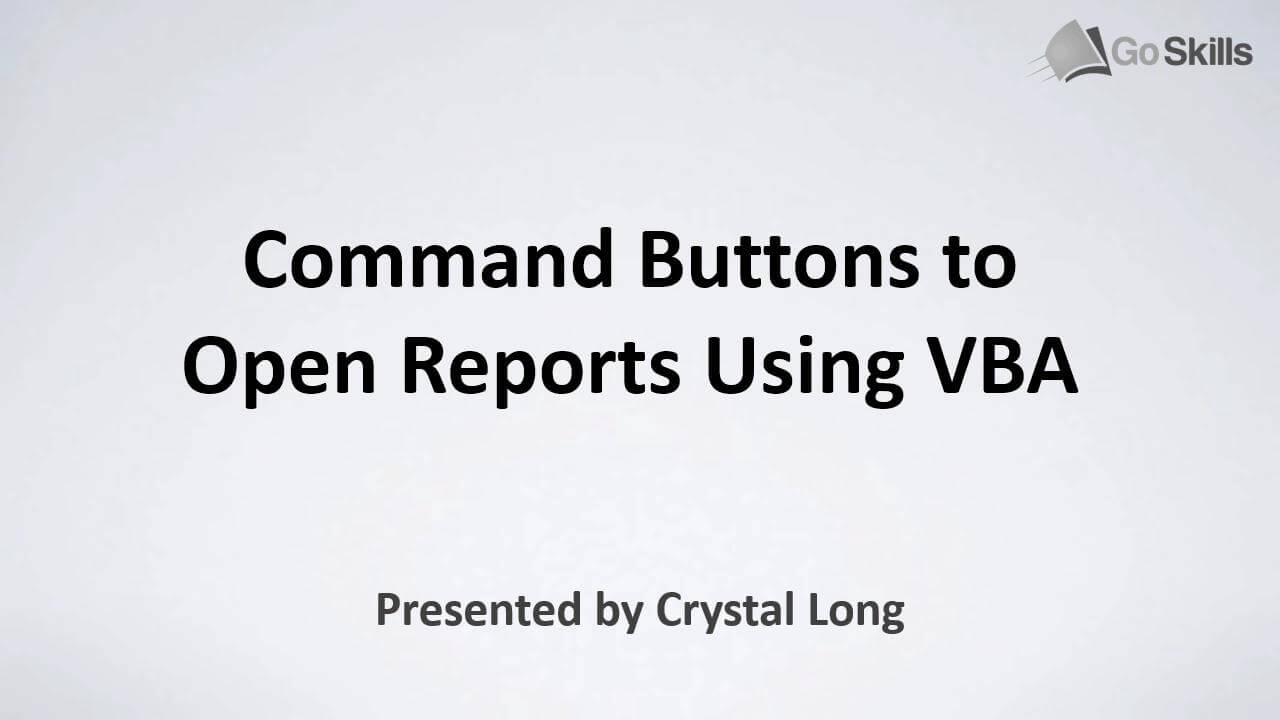Command Buttons to Open Reports Using VBA