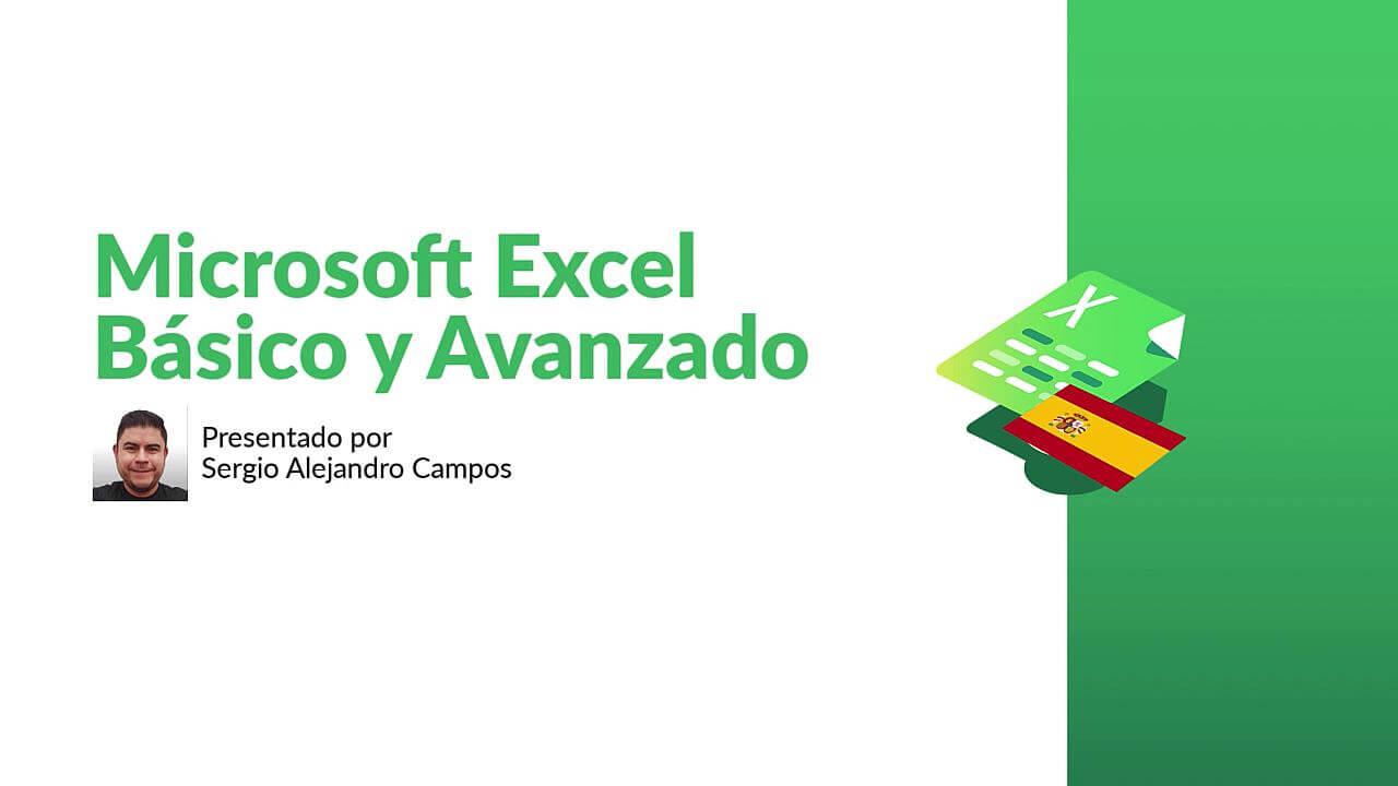 Microsoft Excel - Básico y Avanzado