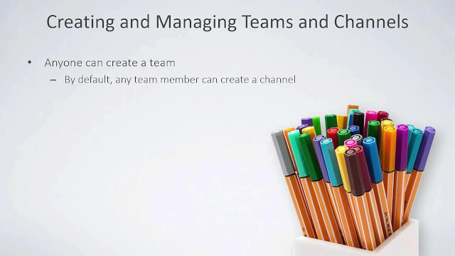 Creating Teams and Channels