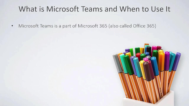 What is Microsoft Teams and When to Use It?